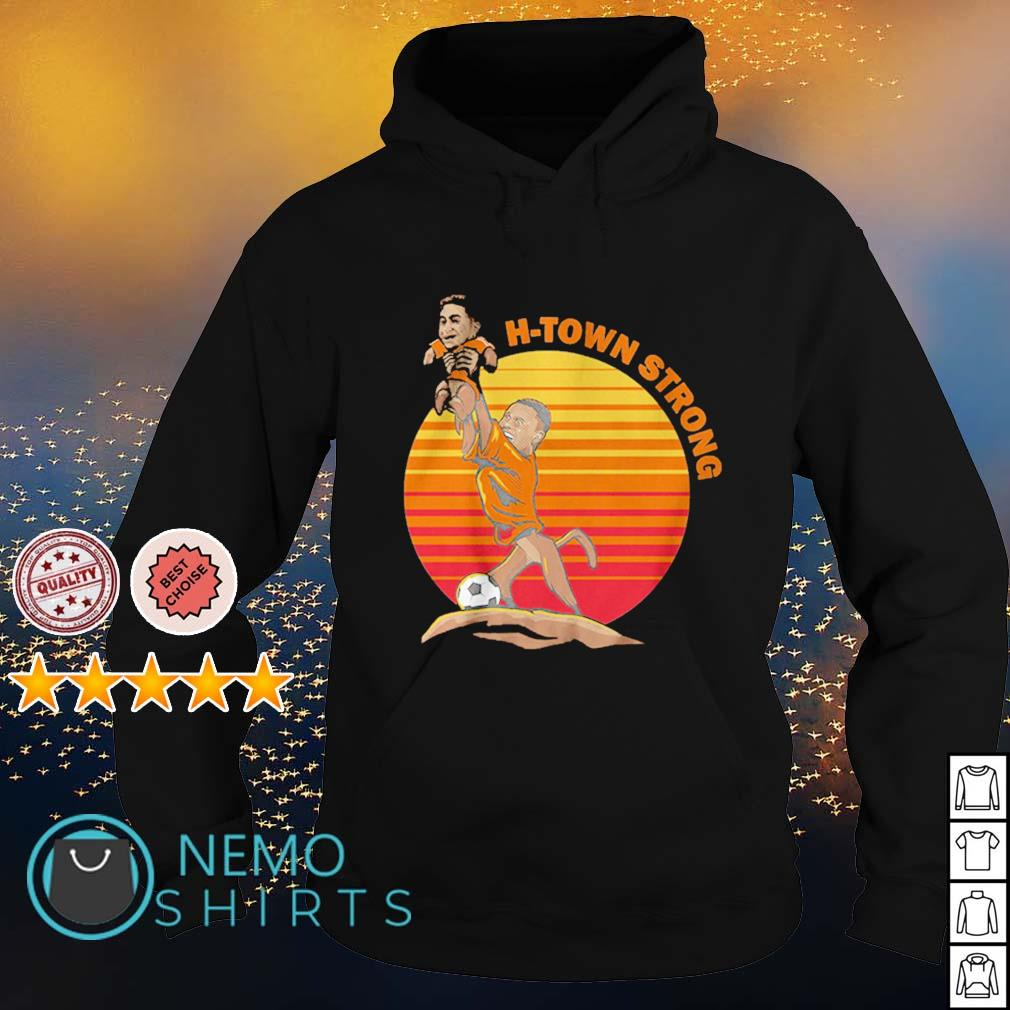 Christian Ramirez and Memo Rodriguez H-Town Strong s hoodie