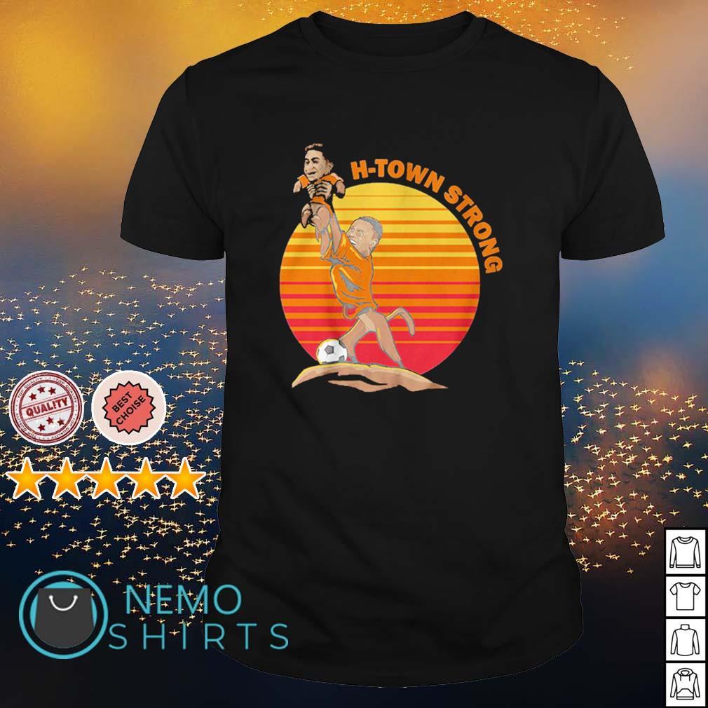Christian Ramirez and Memo Rodriguez H-Town Strong shirt