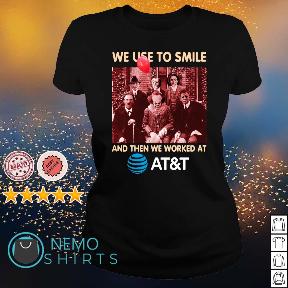 Horror characters We used to smile and then we worked at AT&T s ladies-tee