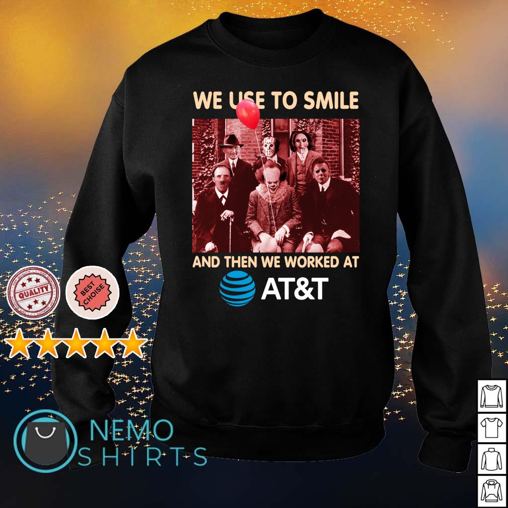 Horror characters We used to smile and then we worked at AT&T s sweater