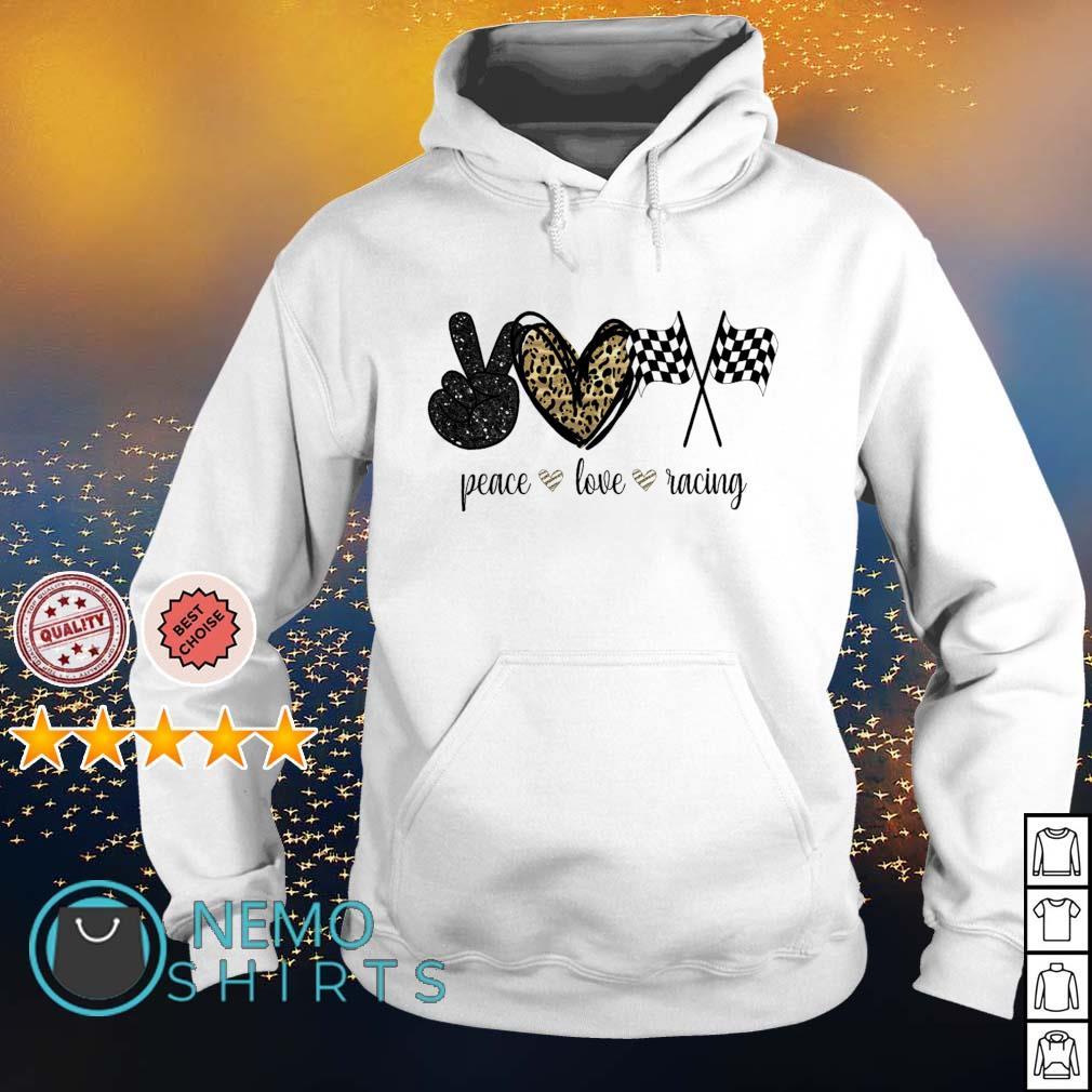 Peace love racing s hoodie