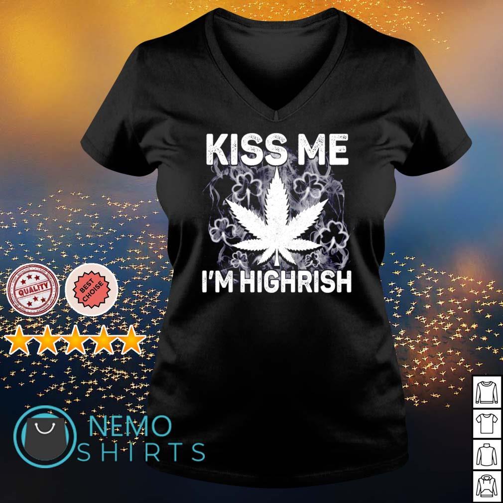Shamrock Weed kiss me I'm highrish s v-neck-t-shirt