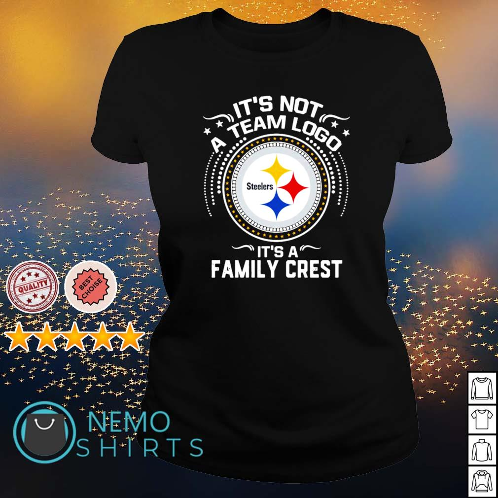 Steelers it's not a team logo it's a family crest s ladies-tee