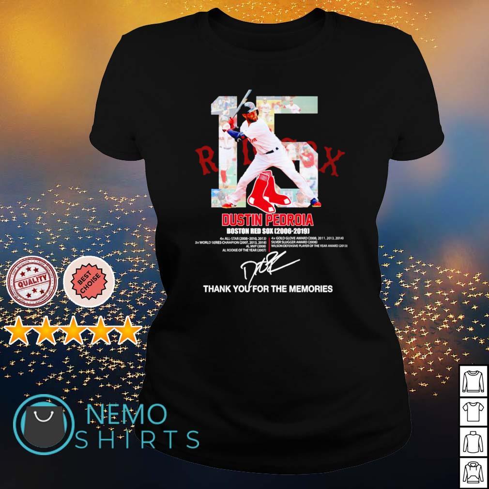 Boston Red Sox Dustin Pedroia 2006 2019 thank you for the memories s ladies-tee