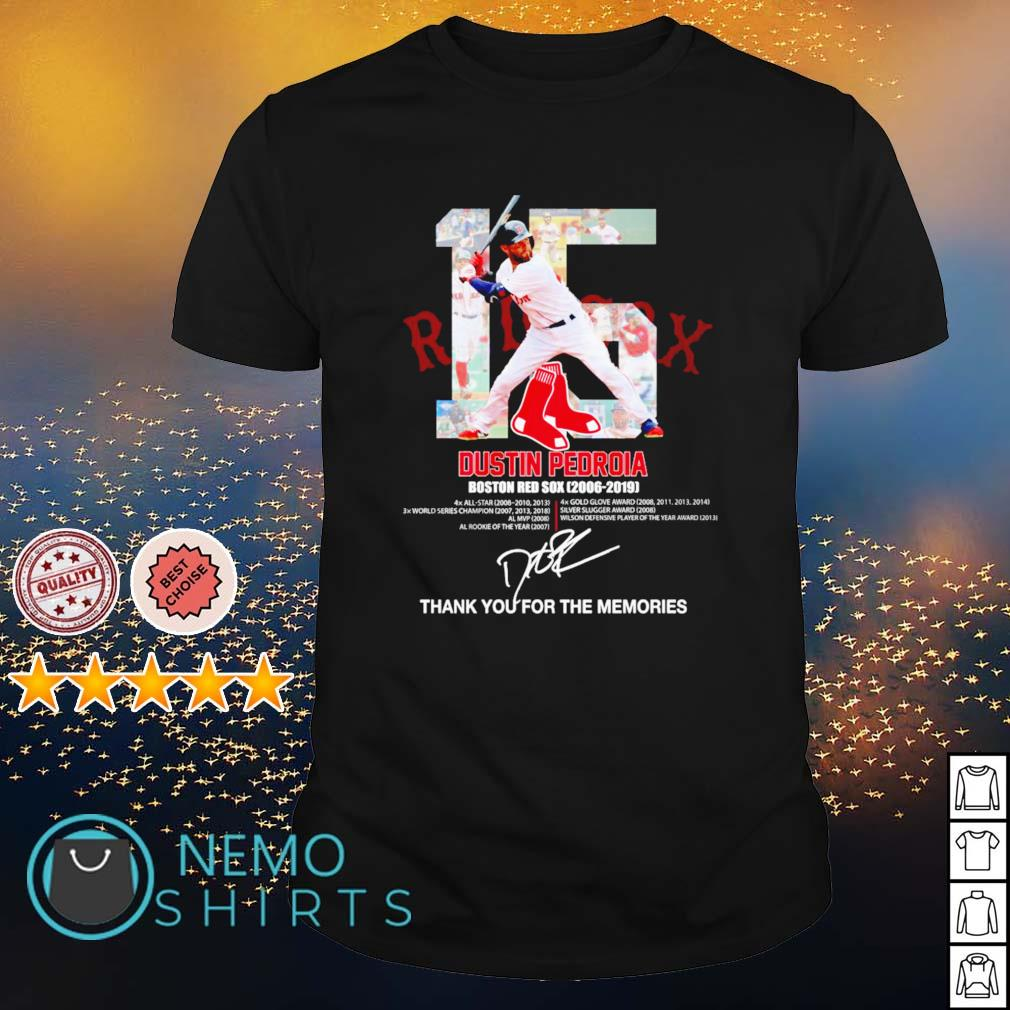 Boston Red Sox Dustin Pedroia 2006 2019 thank you for the memories shirt