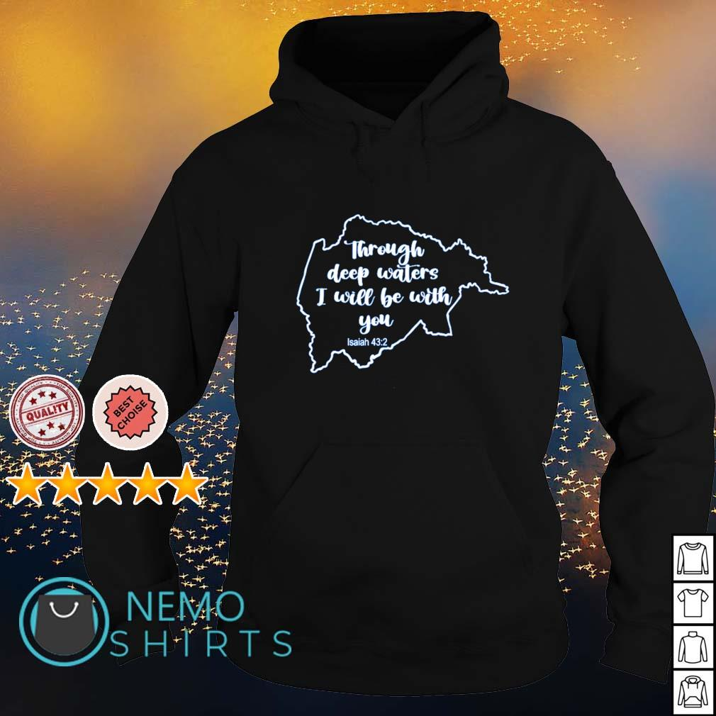 Breathitt Strong through deep waters I will be with you Isaiah 43-2 s hoodie