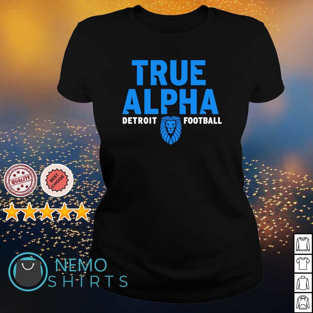 Detroit football Dan Campbell true alpha s ladies-tee