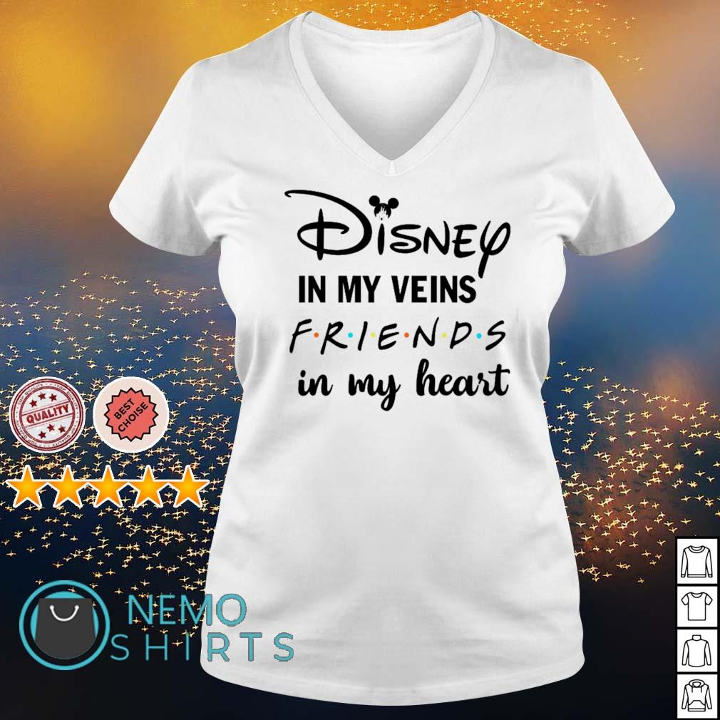 Disney in my veins Friends in my heart s v-neck-t-shirt