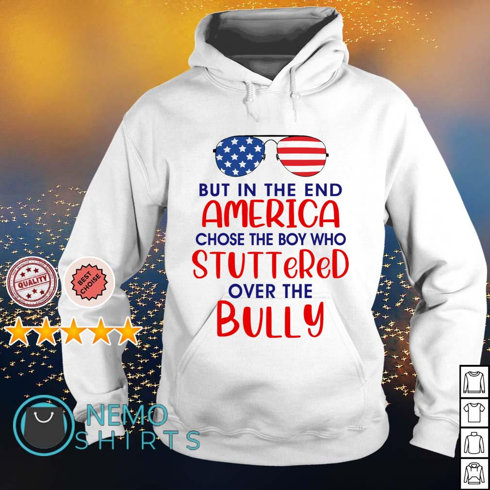 Glass but in the end America chose the boy who stuttered over the bully s hoodie