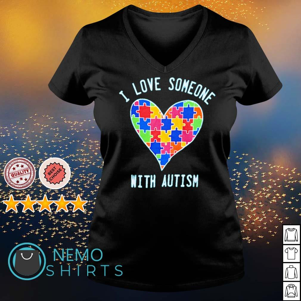 I love someone with Autism s v-neck-t-shirt