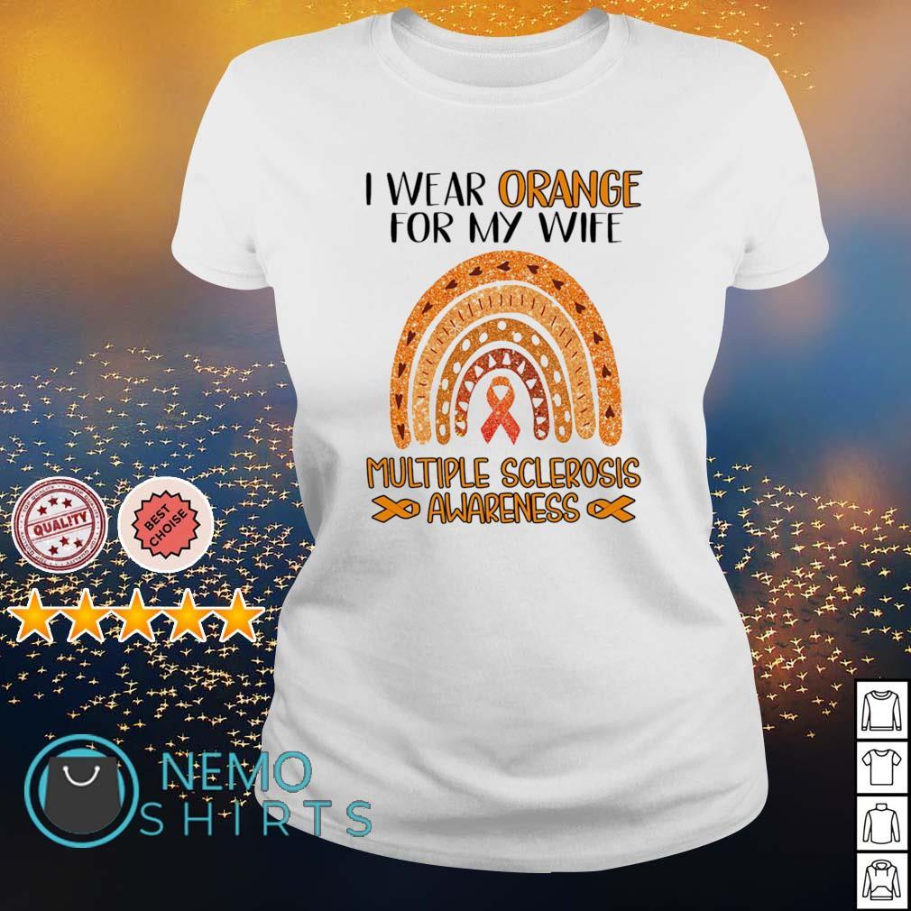 I wear orange for my wife Multiple Sclerosis Awareness s ladies-tee