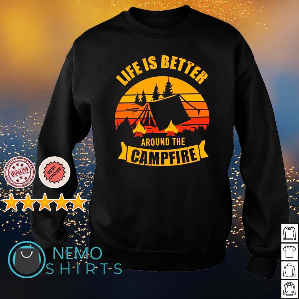 Life is better around the campfire s sweater