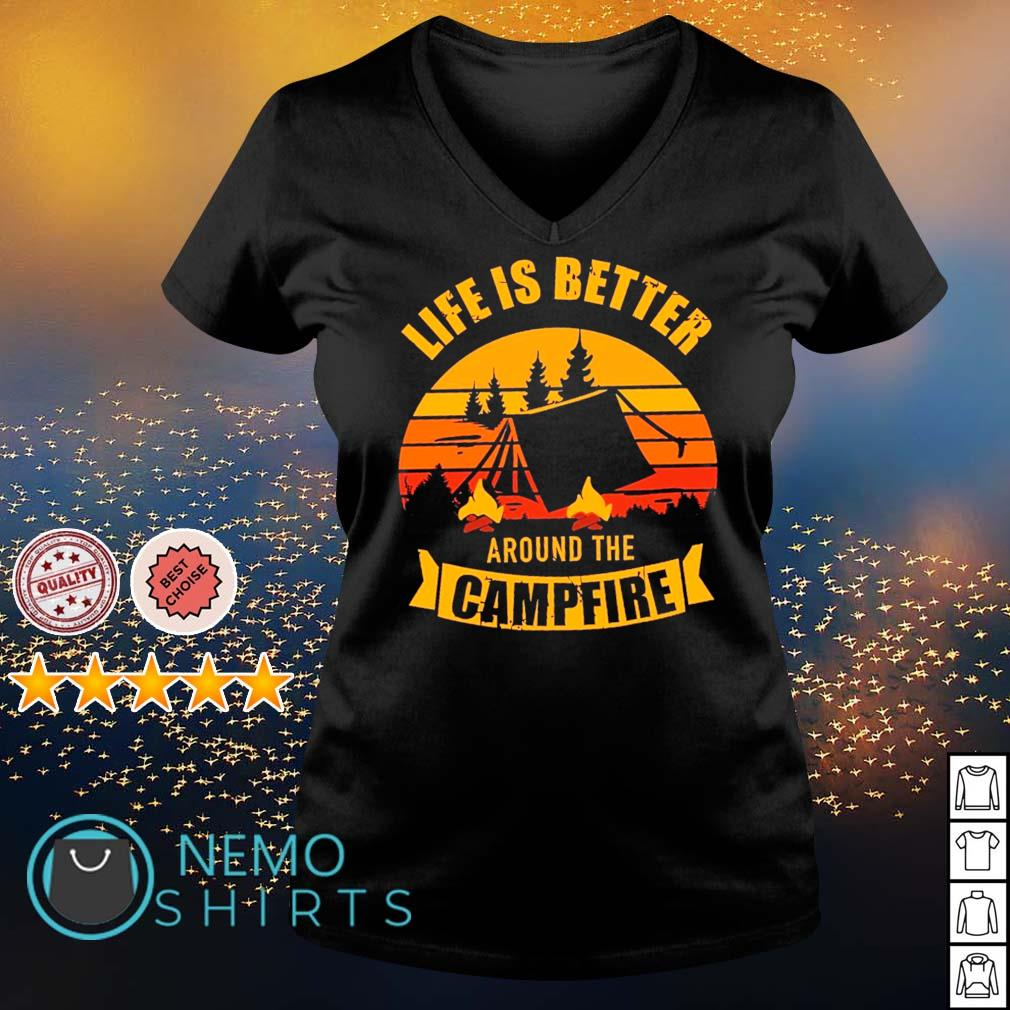 Life is better around the campfire s v-neck-t-shirt