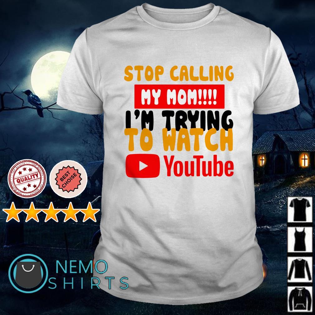 Stop Calling My Mom YouTube Tee