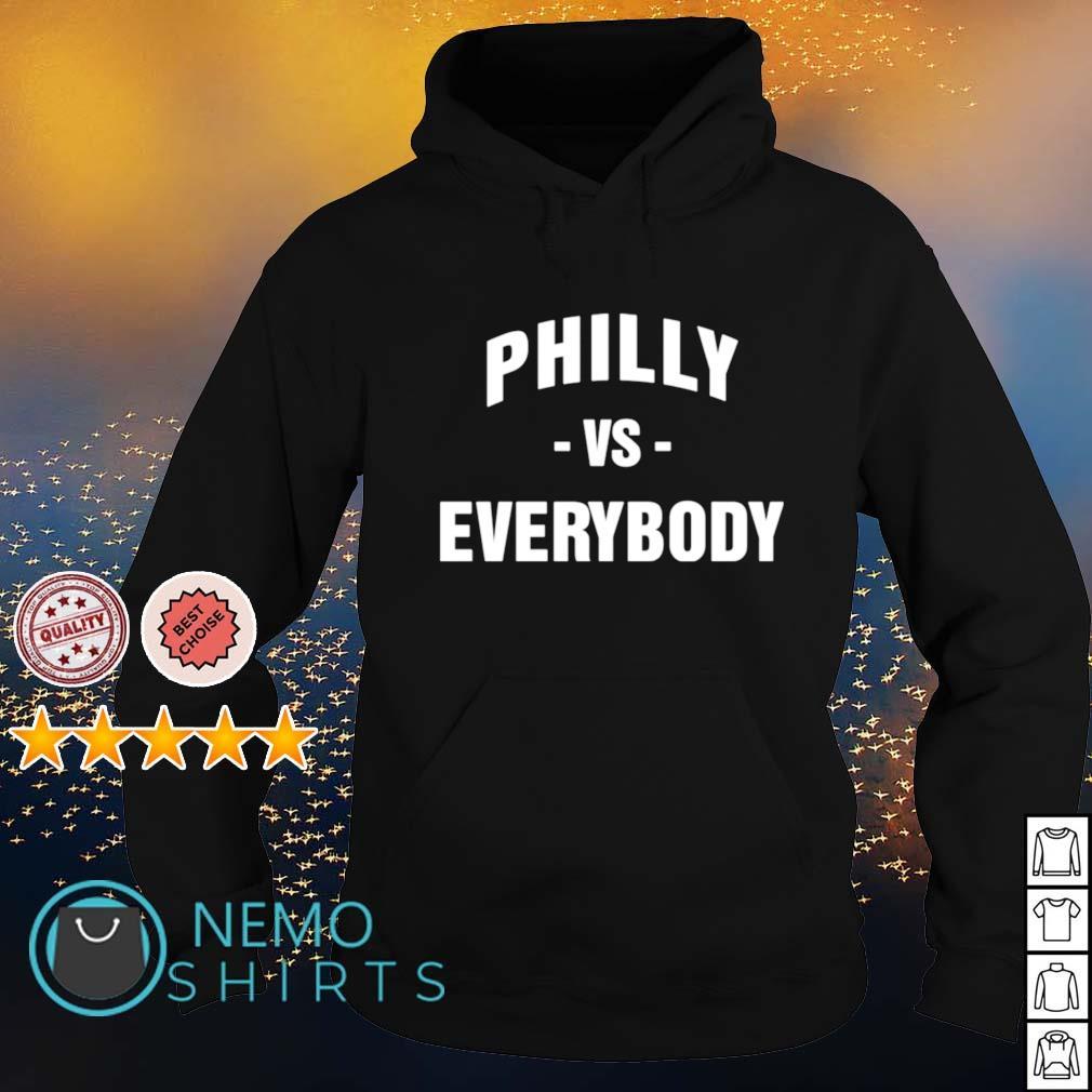 Philadelphia Philly vs everybody s hoodie