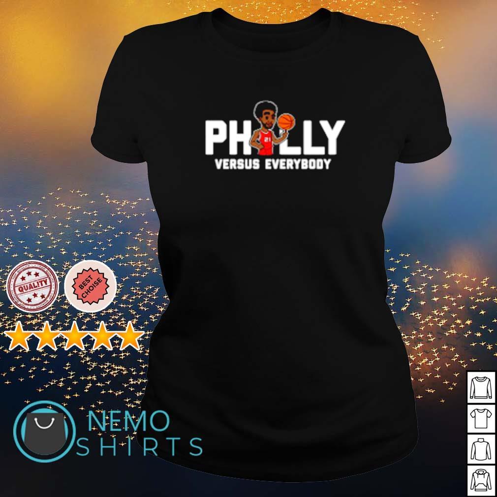 Philly Embiid Versus everybody s ladies-tee