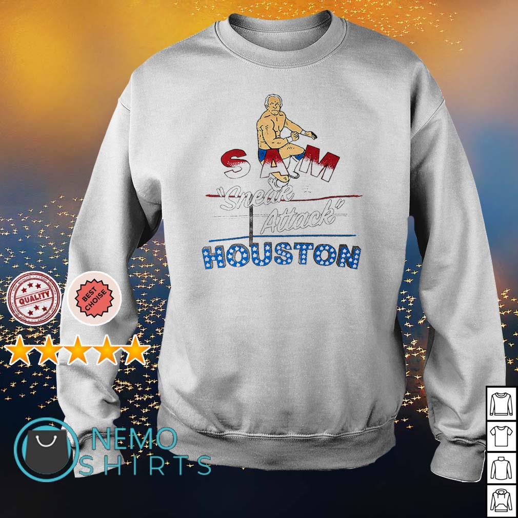 Sam Sneak Attack Houston s sweater