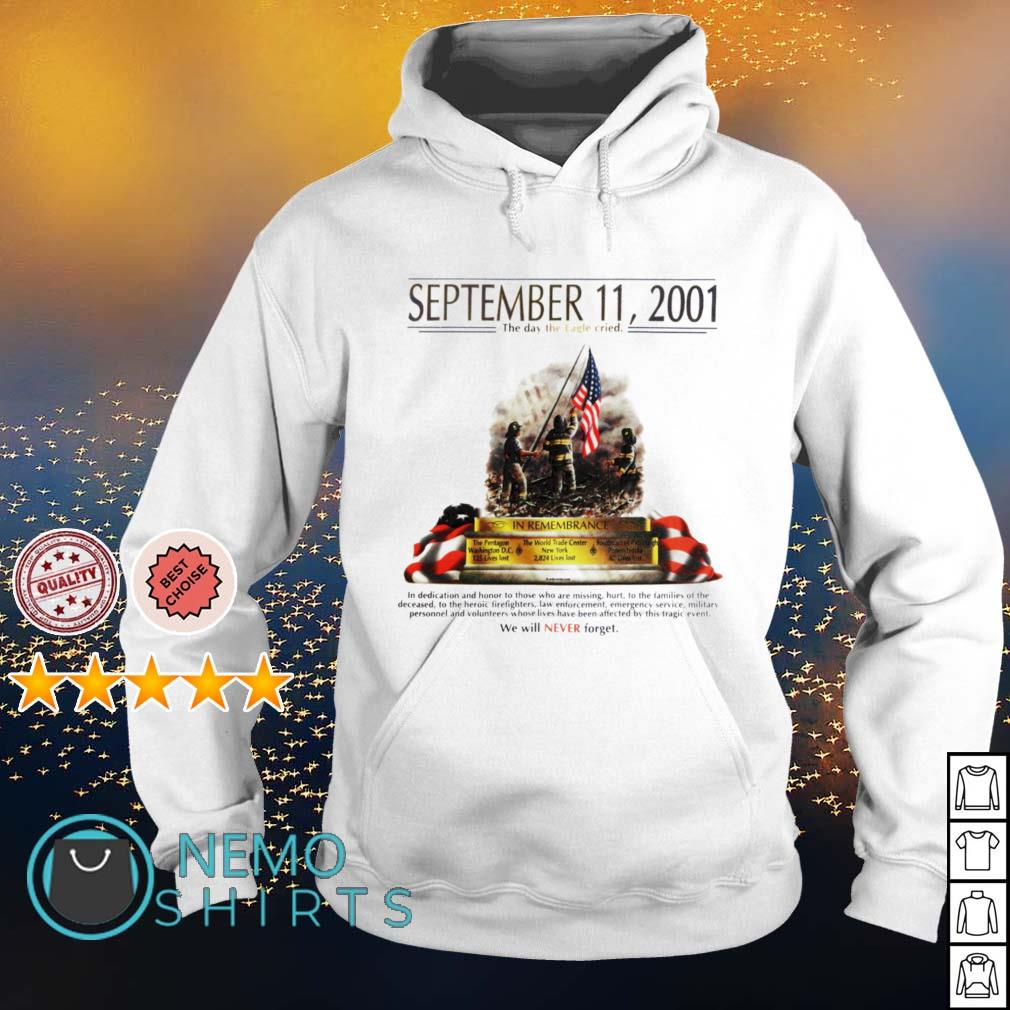 September 11 2001 The day the Eagle cried s hoodie