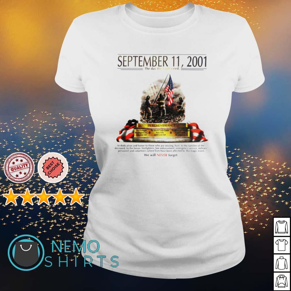 September 11 2001 The day the Eagle cried s ladies-tee