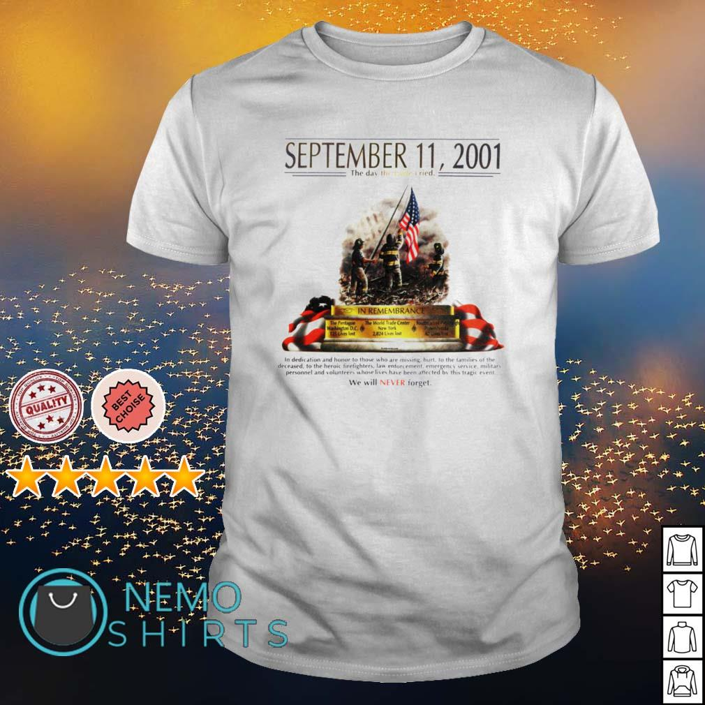 September 11 2001 The day the Eagle cried shirt