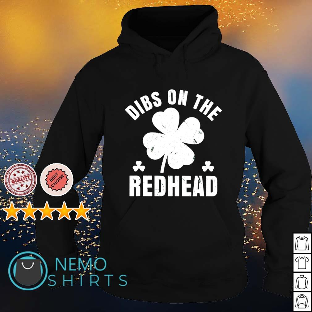Shamrock dibs on the redhead St Patrick's Day s hoodie