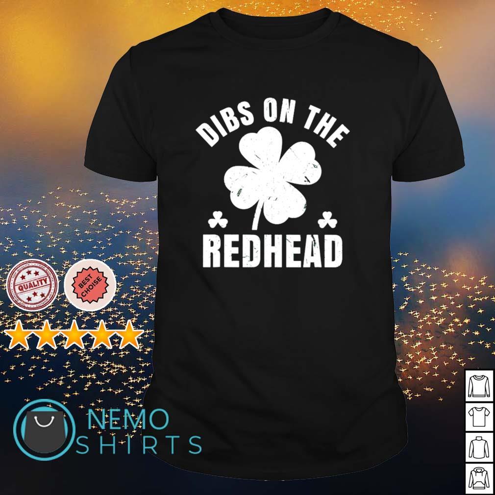 Shamrock dibs on the redhead St Patrick's Day shirt