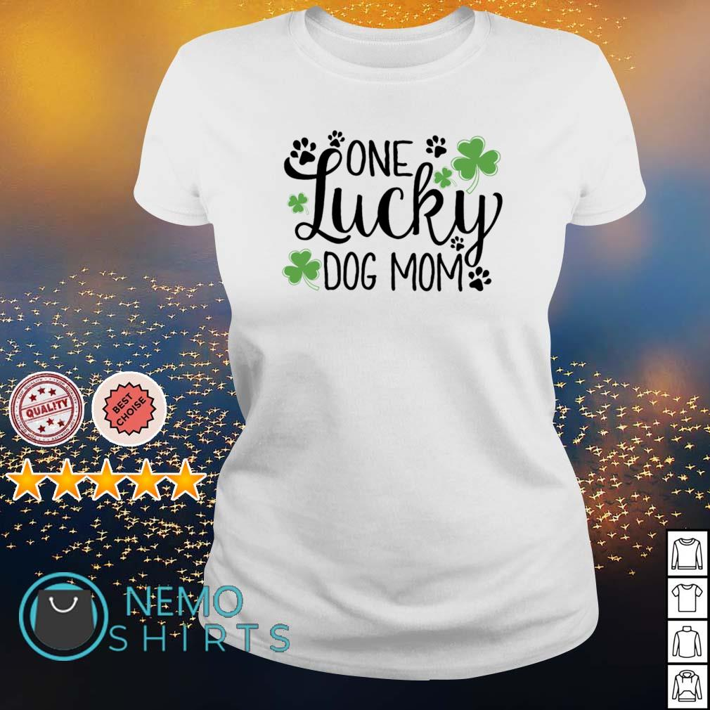 Shamrock one lucky dog Mom St Patrick's Day s ladies-tee