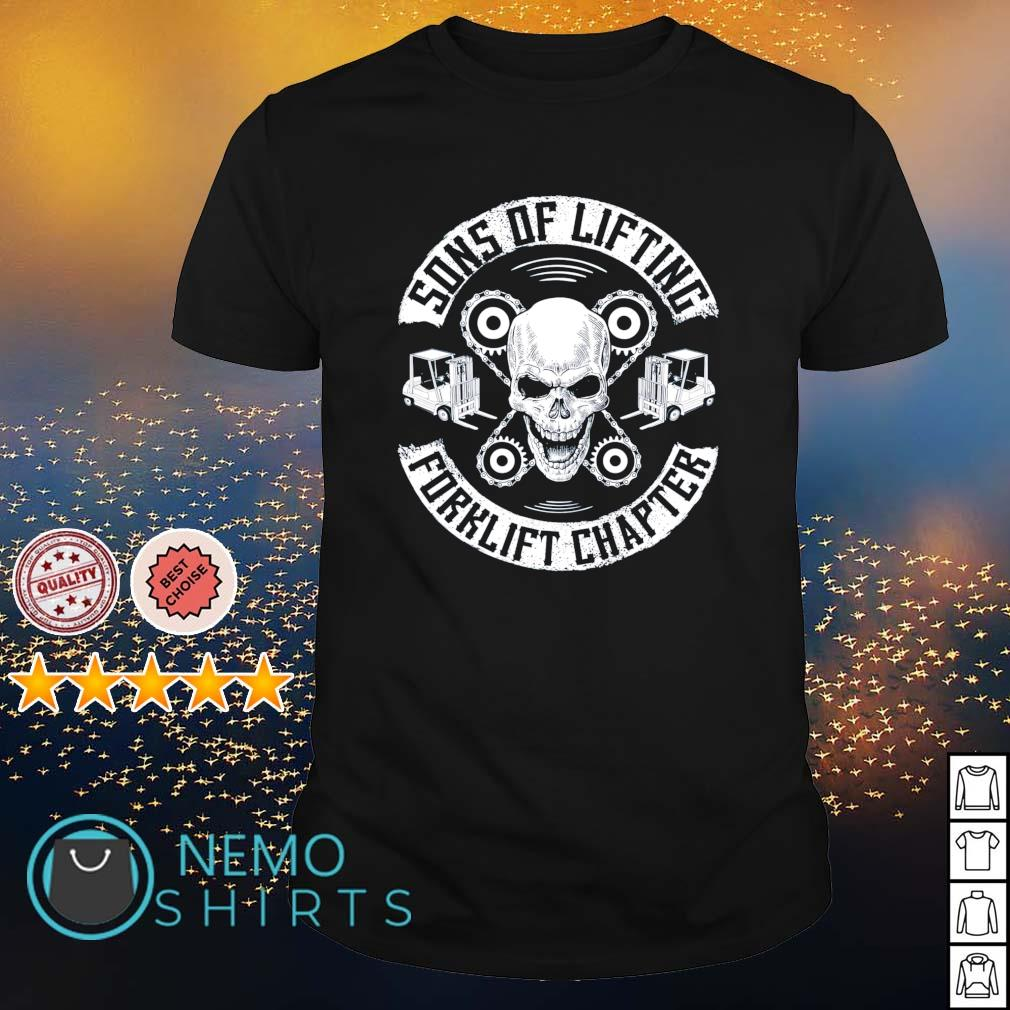 Sons of lifting forklift chapter shirt