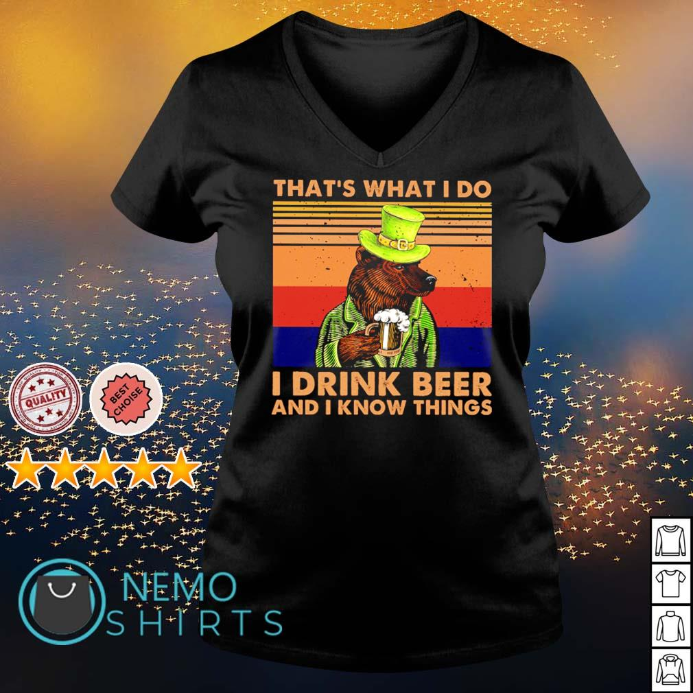 That's what I do I drink beer and I know things vintage s v-neck-t-shirt