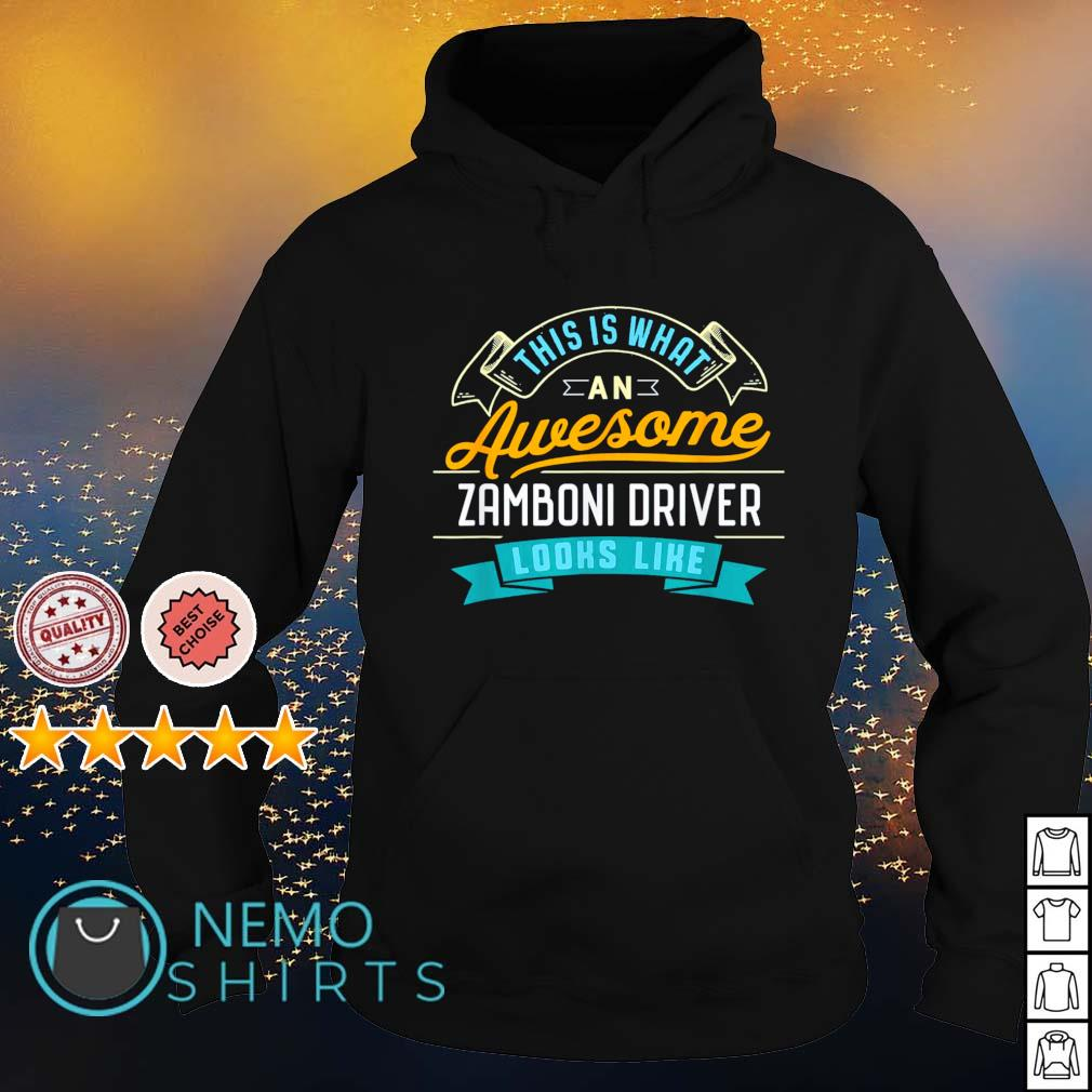 This is what an awesome zamboni driver looks like s hoodie