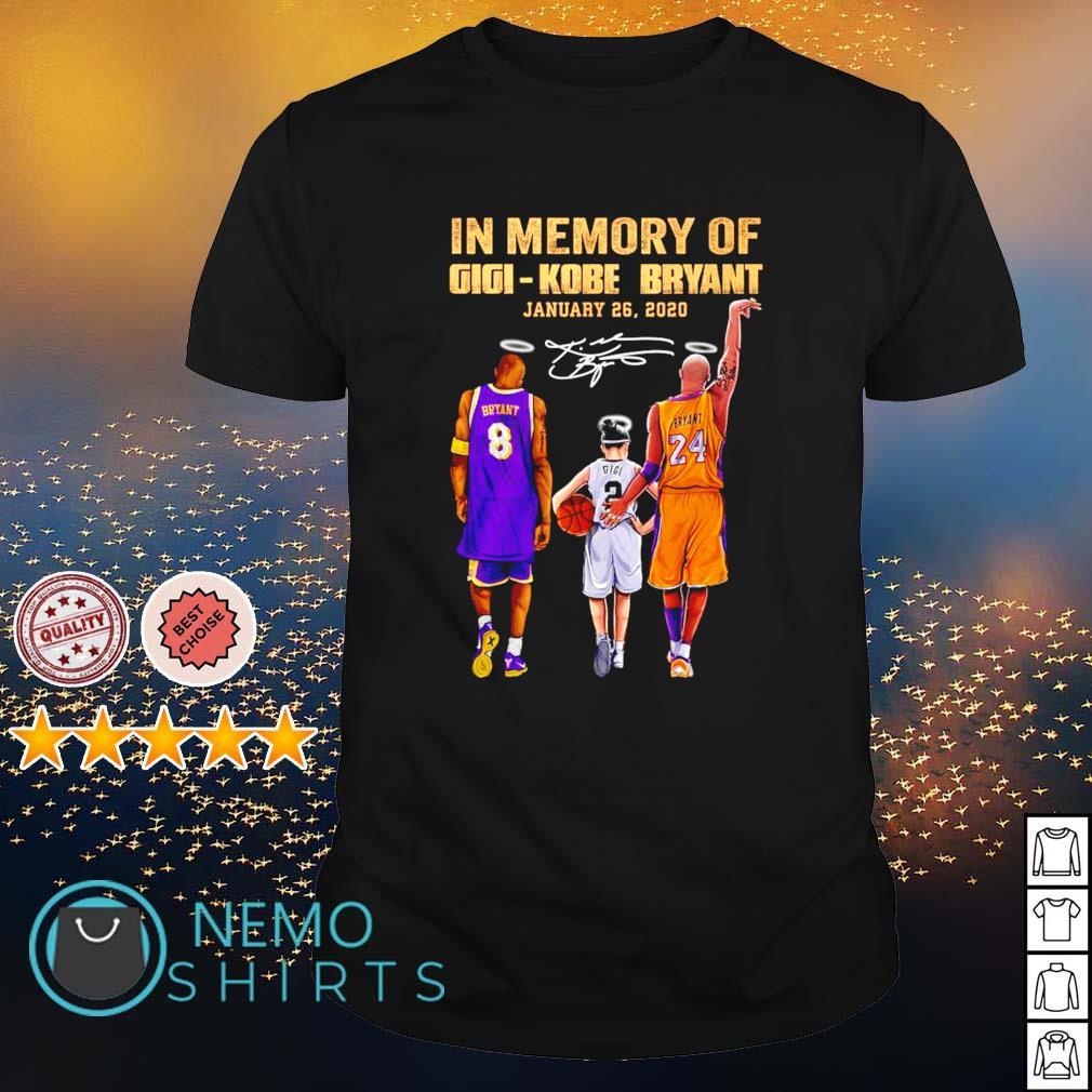 In memory of Gigi Kobe Bryant January 26 2020 shirt