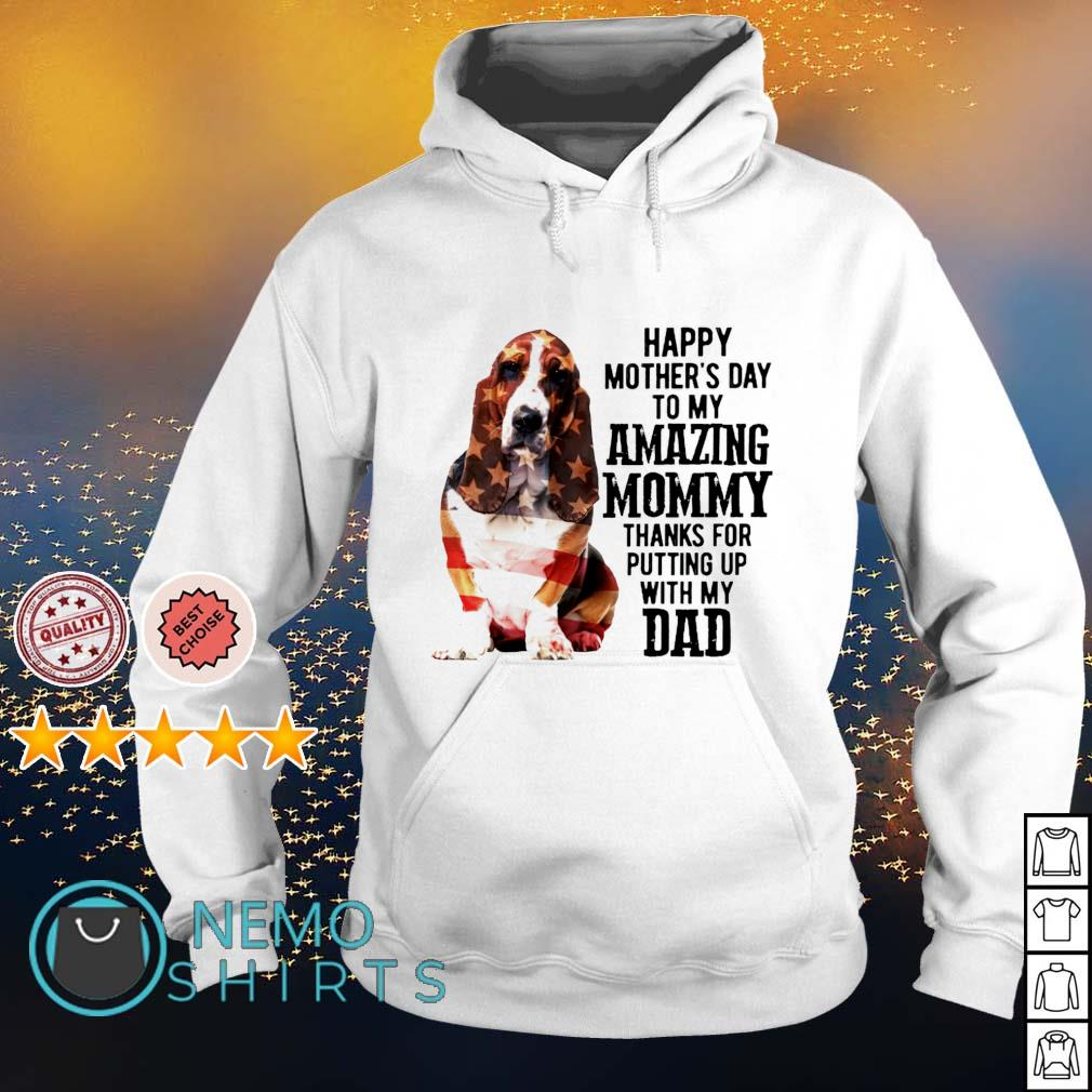 Basset Hound happy Mother's day to my amazing mommy s hoodie