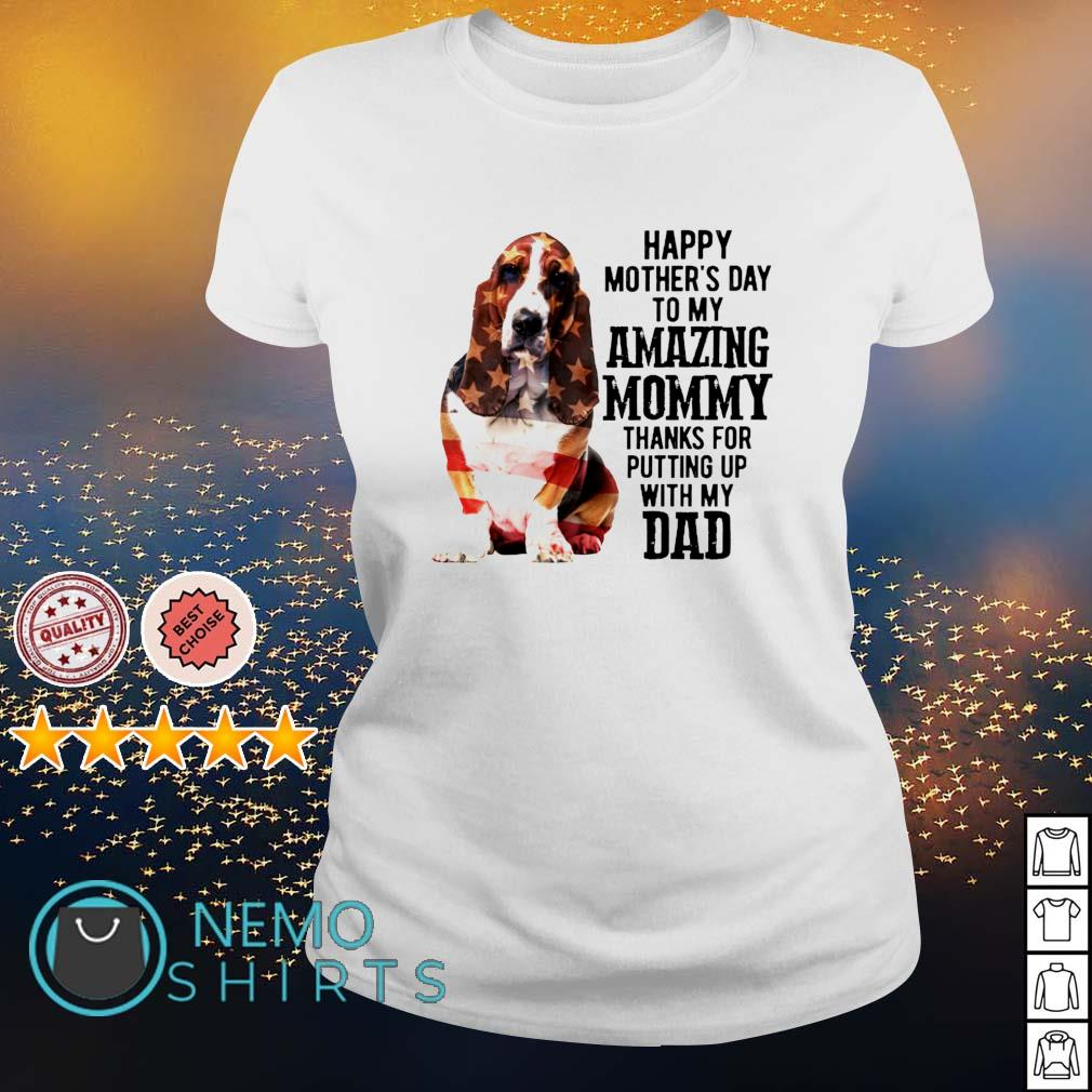 Basset Hound happy Mother's day to my amazing mommy s ladies-tee
