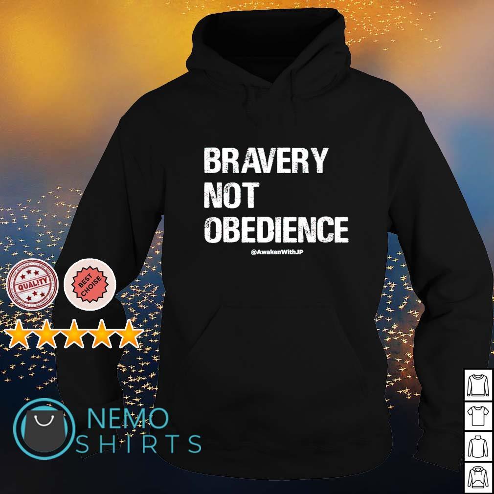 Bravery not obedience s hoodie