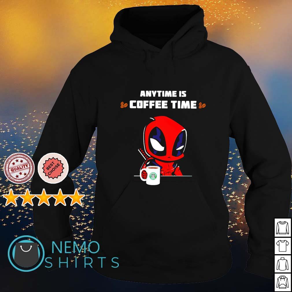 Deadpool anytime is coffee time s hoodie