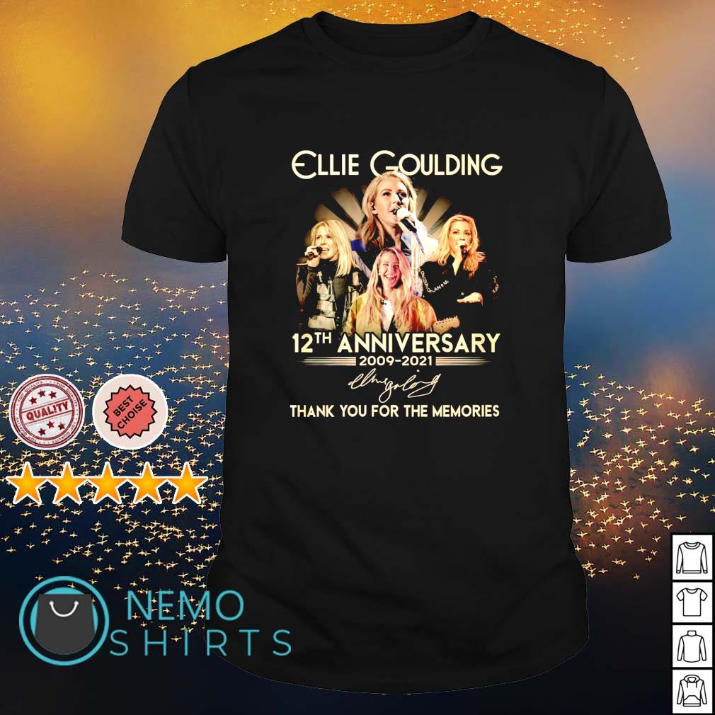 Ellie Goulding 12th Anniversary 2009 2021 thank you for the memories shirt
