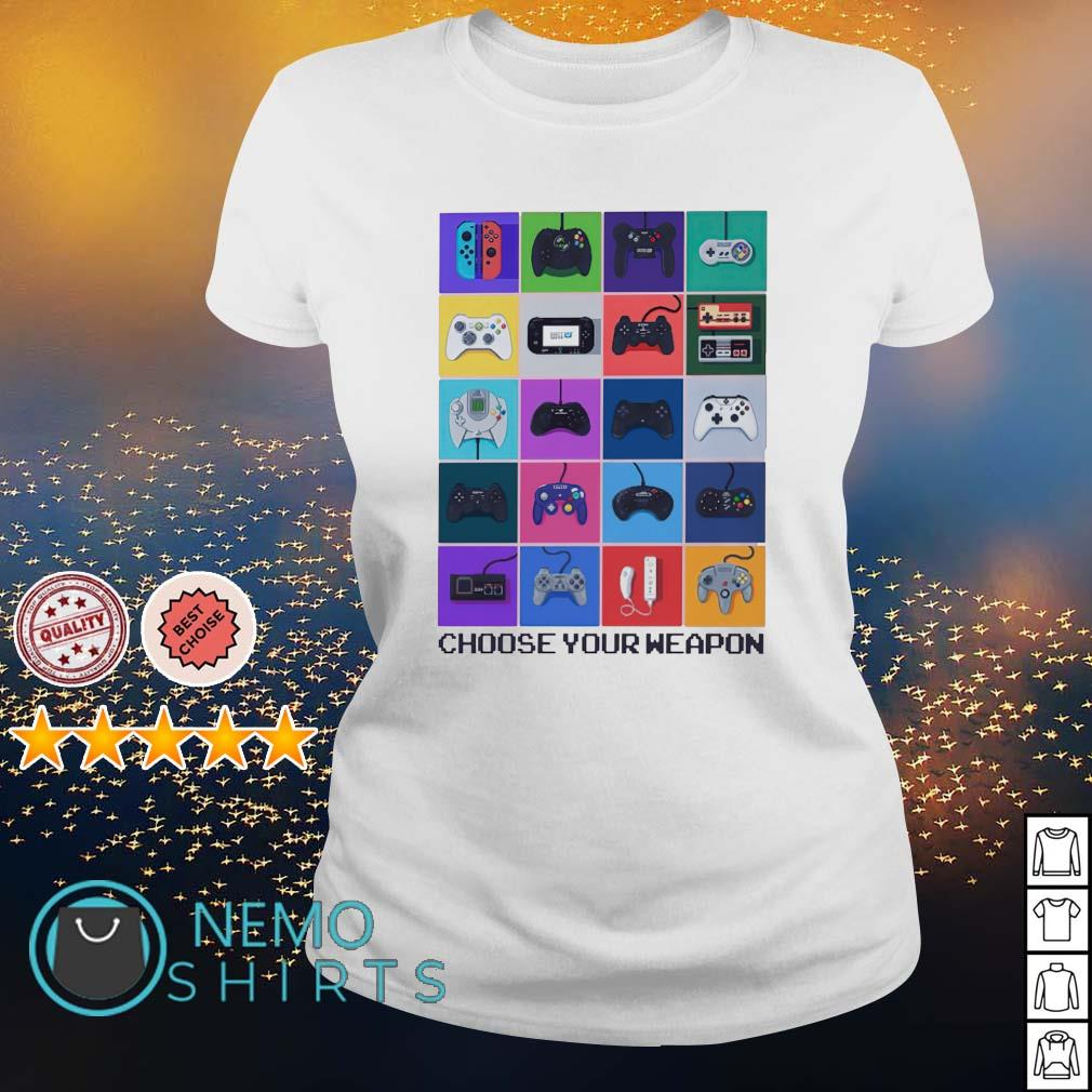 Gamer choose your weapon s ladies-tee