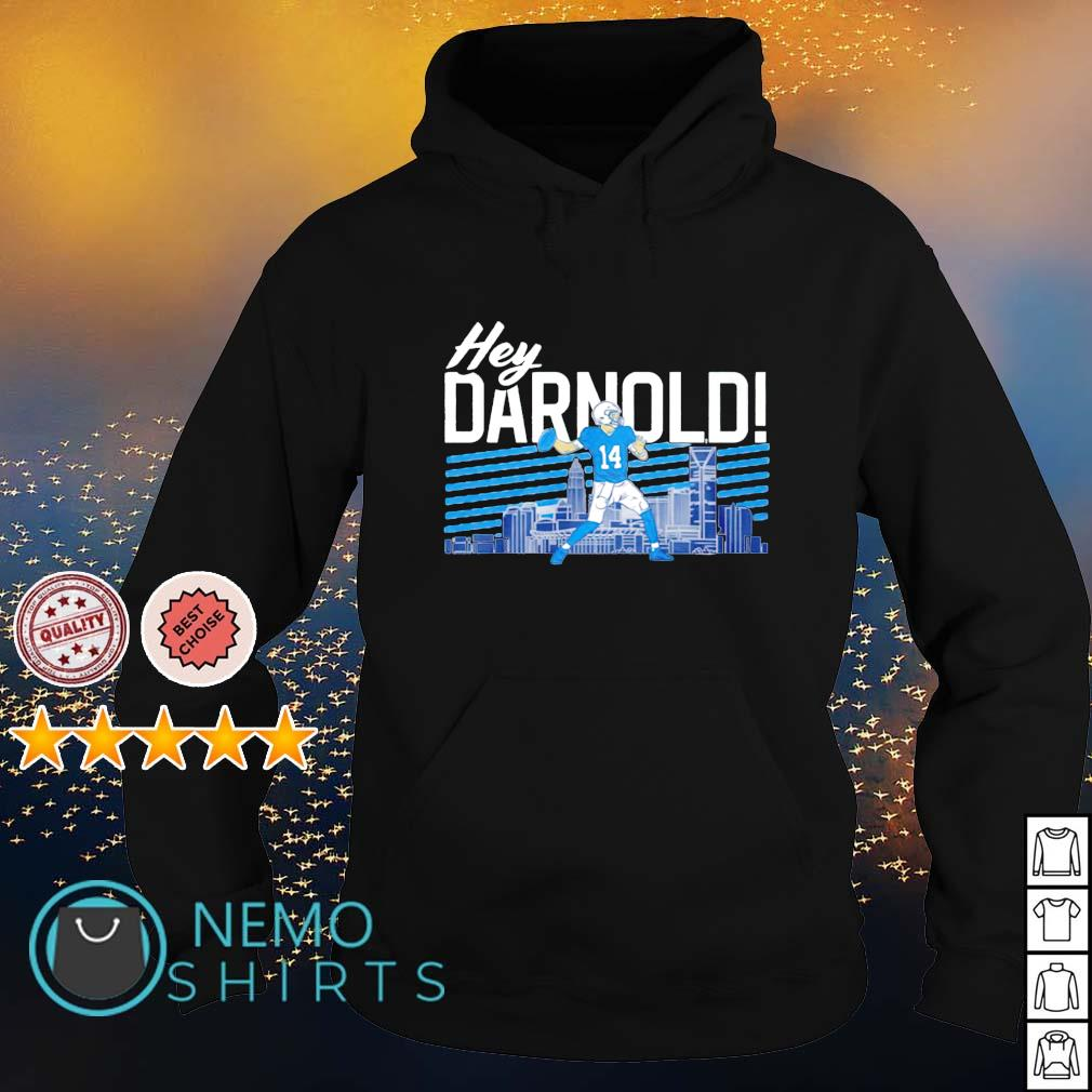 Hey Darnold s hoodie