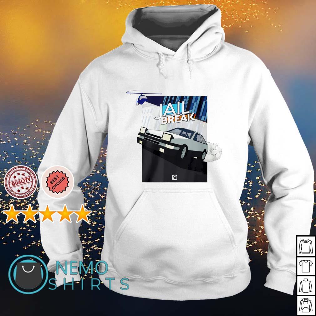 Jailbreak Getaway s hoodie