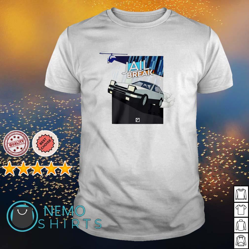 Jailbreak Getaway shirt