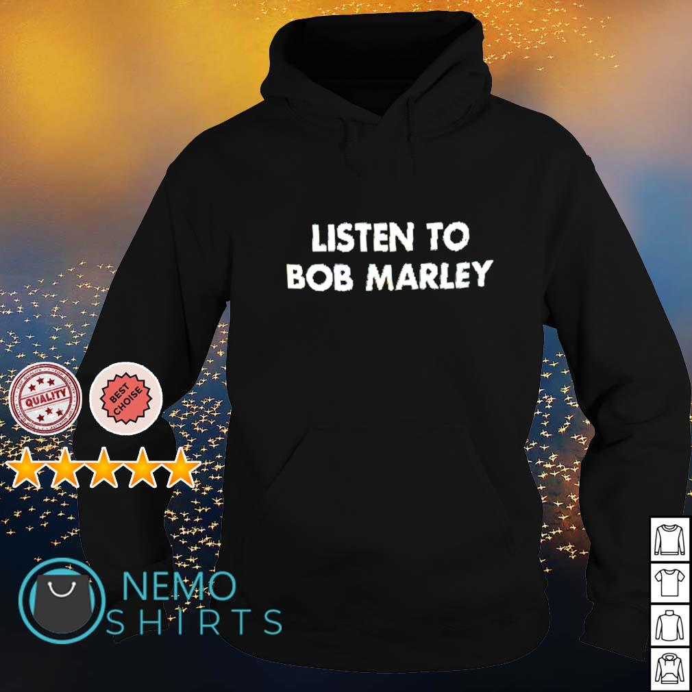 Listen to Bob Marley s hoodie