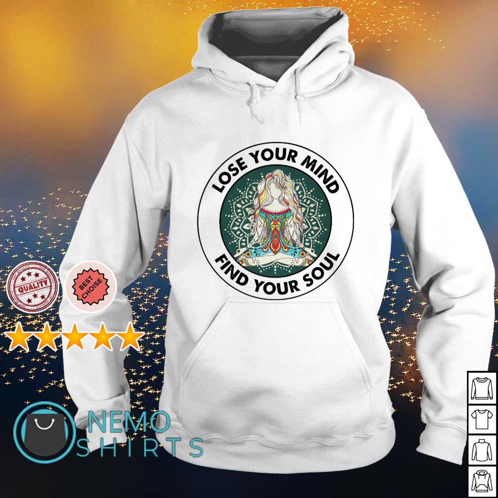 Love your mind find your soul s hoodie