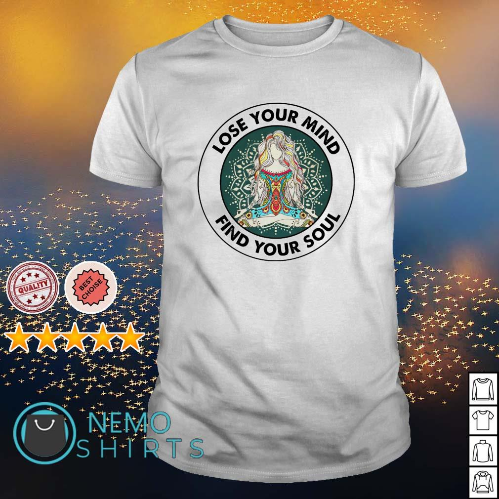 Love your mind find your soul shirt