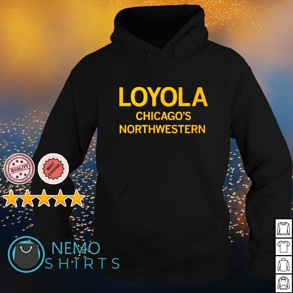Loyola Chicago's Northwestern s hoodie