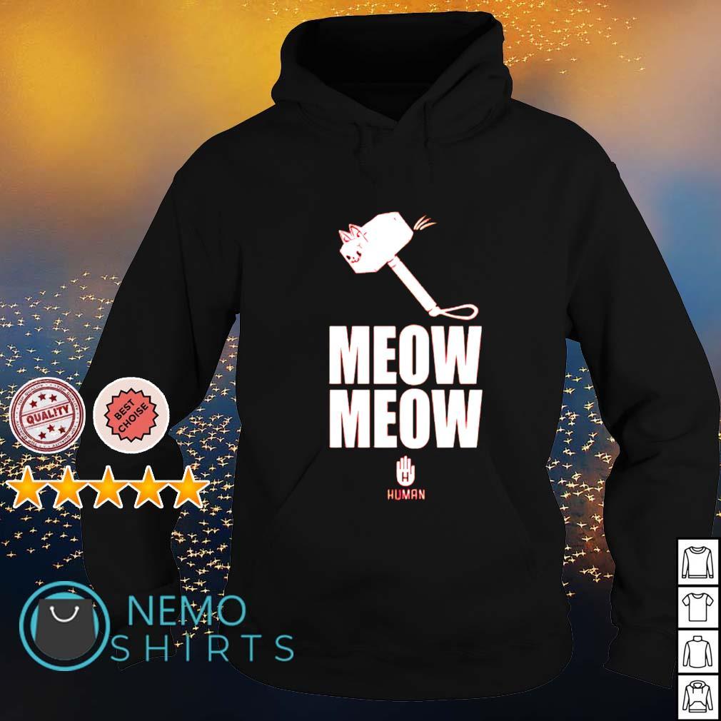 Meow Meow Human s hoodie