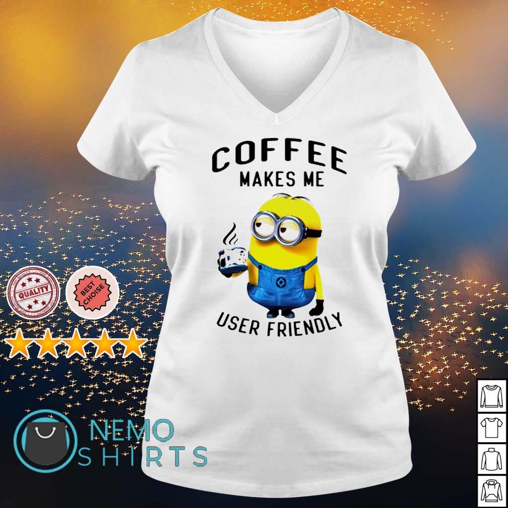 Minions coffee makes me user friendly s v-neck-t-shirt