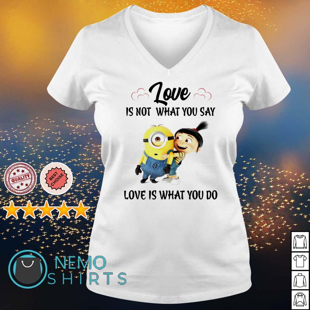 Minions love is not what you say love is what you do s v-neck-t-shirt