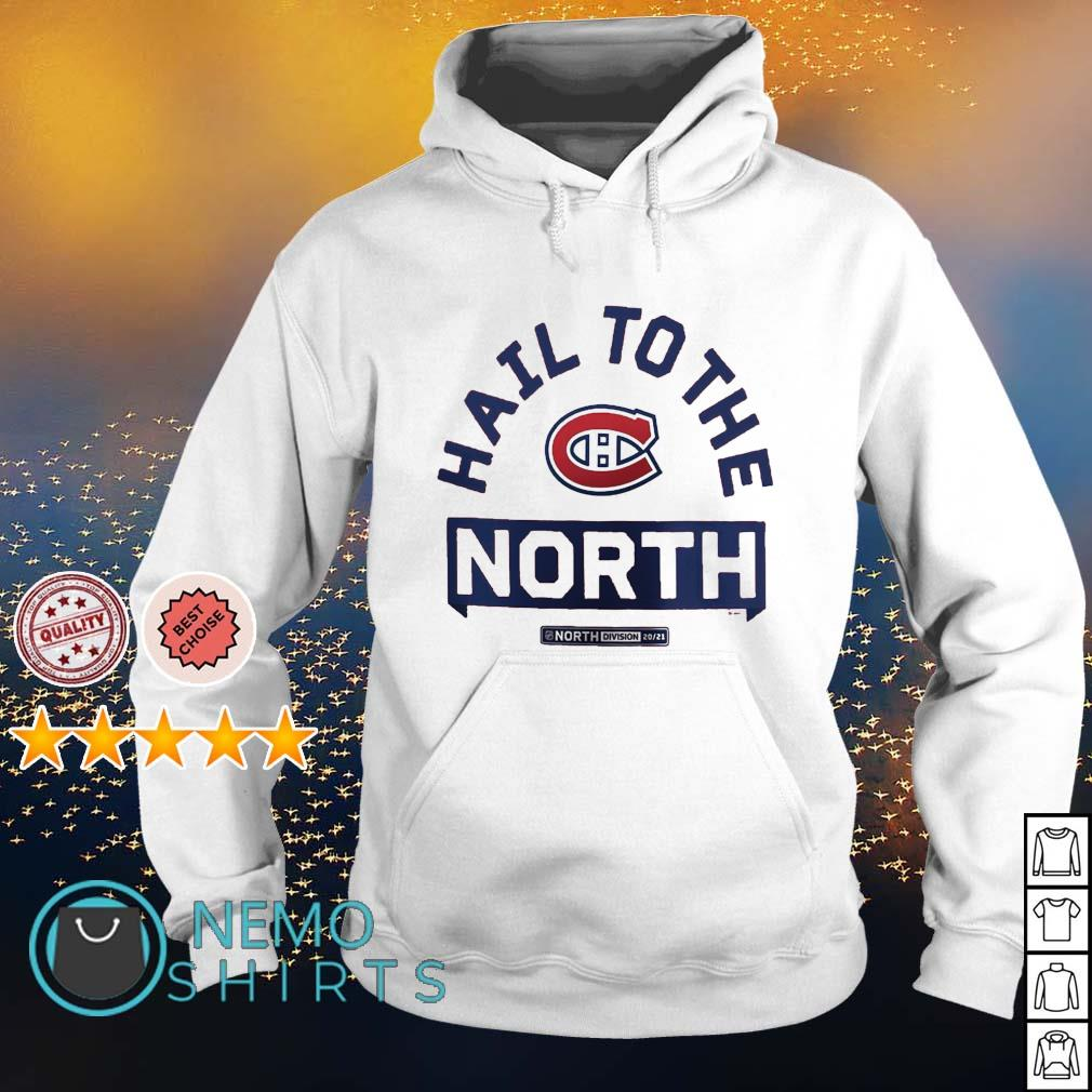 Montreal Canadiens hail to the north s hoodie