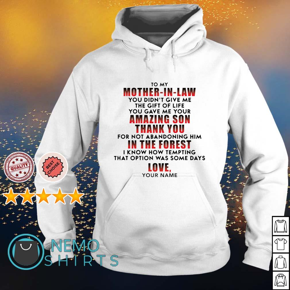 Mother in law amazing son thank you in the forest love s hoodie