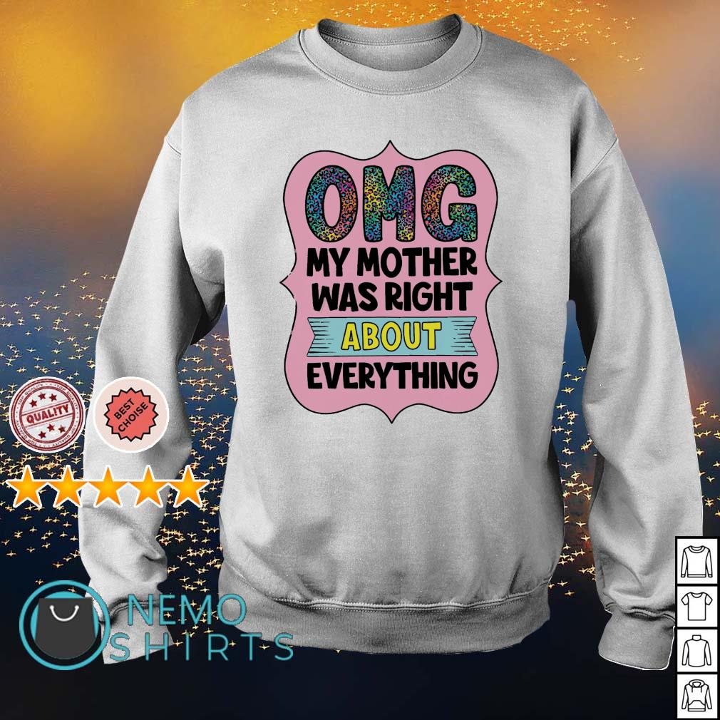 OMG my mother was right about everything s sweater